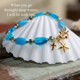 Isaiah 43:2, Through Deep Waters Bracelet with Starfish