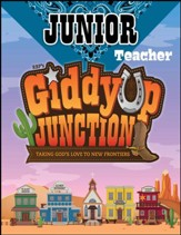 GiddyUp Junction: Junior Teacher Book, NKJV