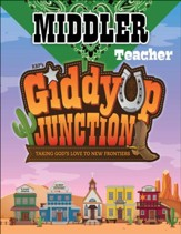 GiddyUp Junction: Middler Teacher Book, NKJV