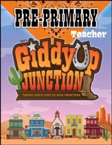 GiddyUp Junction: Pre-Primary Teacher Book, NKJV