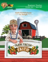 Farm Fresh Faith: Beginner Teacher Manual (Grades 1 & 2; Ages 6 & 7)