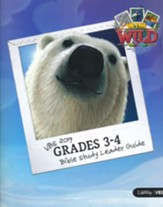 In The Wild: Grades 3-4 Bible Study Leader Guide