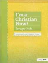 I'm A Christian Now: Younger Kids Activity Guide