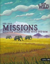 In The Wild: Missions Rotation Leader Guide with DVD-Rom