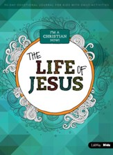 I'm A Christian Now: The Life of Jesus