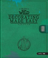 In The Wild: Decorating Made Easy