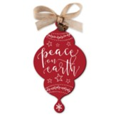 Peace on Earth, Red Rustic Ornament
