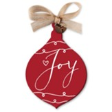 Joy, Red Rustic Ornament