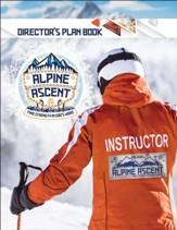Alpine Ascent: Director's Plan Book