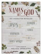 The Names of God: His Character Revealed - Women's Bible Study Participant Workbook