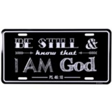 Be Still and Know That I am God, Psalm 46:10, License Plate