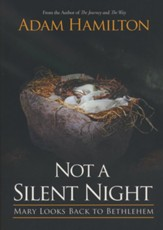 Not a Silent Night: Mary Looks Back to Bethlehem