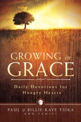 Growing in Grace: Daily Devotions for Hungry Hearts - eBook