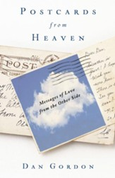 Postcards from Heaven: Messages of Love from the Other Side - eBook