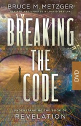 Breaking the Code: Understanding the Book of Revelation, DVD, Revised Edition