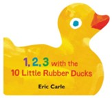 1, 2, 3 with the 10 Little Rubber Ducks Boardbook