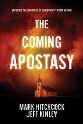The Coming Apostasy: Exposing the Sabotage of Christianity from Within - eBook