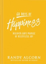 60 Days of Happiness: Discover God's Promise of Relentless Joy - eBook