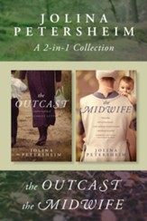 A Jolina Petersheim 2-in-1 Collection: The Outcast / The Midwife - eBook