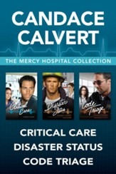 The Mercy Hospital Collection: Critical Care / Disaster Status / Code Triage - eBook