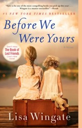 Before We Were Yours: A Novel - eBook