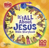 It's All About Jesus Bible Storybook: 100 Bible Stories - eBook