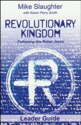 Revolutionary Kingdom: Following the Rebel Jesus