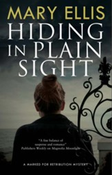 Hiding in Plain Sight (First World Publication)