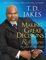 Making Great Decisions Reflections: For a Life Without Limits - eBook