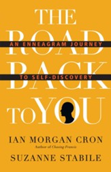 The Road Back to You: An Enneagram Journey to Self-Discovery - eBook