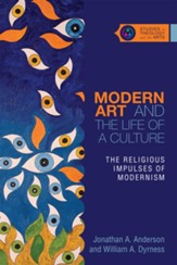 Modern Art and the Life of a Culture: The Religious Impulses of Modernism - eBook