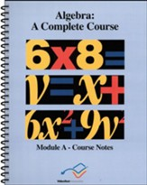 VideoText Algebra Module A Course Notes
