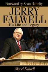 Jerry Falwell: His Life and Legacy - eBook