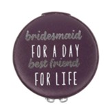 Bridesmaid For A Day Zippered Jewelry Case
