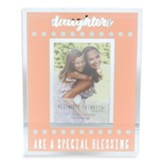 Daughters Are A Special Blessing Photo Frame