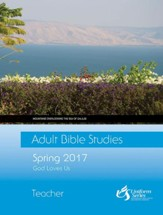 Adult Bible Studies Spring 2017 Teacher - eBook
