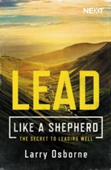 Leading Well: A Shepherd's Guide to Leading Well - eBook