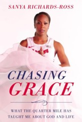 Chasing Grace: What the Quarter Mile Has Taught Me about God and Life - eBook