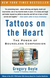 Tattoos on the Heart: The Power of Boundless Compassion - eBook