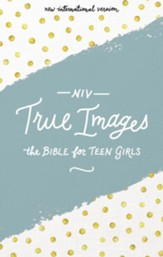 NIV, True Images Bible, eBook: The Bible for Teen Girls / Special edition - eBook