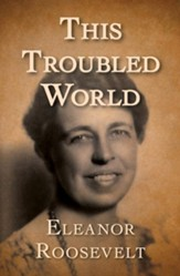 This Troubled World - eBook