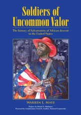 Soldiers of Uncommon Valor: The History of Salvationists of African Descent in the United States - eBook