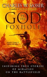 God in the Foxhole: Inspiring True Stories of Miracles on the Battlefield - eBook