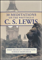 Mornings with C.S. Lewis: 30 Reflections on the Christian Life