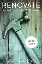 Renovate Leader Guide: Building a Life with God - eBook