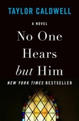 No One Hears but Him: A Novel - eBook