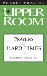 Prayers For Hard Times: Word Of Faith in a Financial Crisis - Package of 20