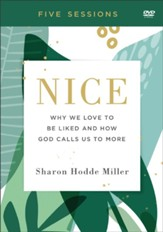 Nice DVD: Why We Love to Be Liked and How God Calls Us to More