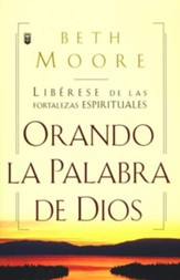 Orando la Palabra de Dios  (Praying God's Word)
