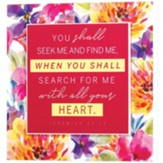 You Shall Seek Me, Jeremiah 29:13, Floral Layered Wall Plaque
